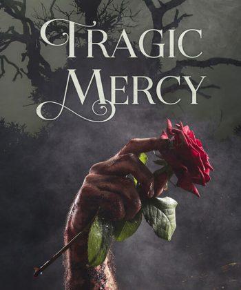 Tragic Mercy (Paperback)